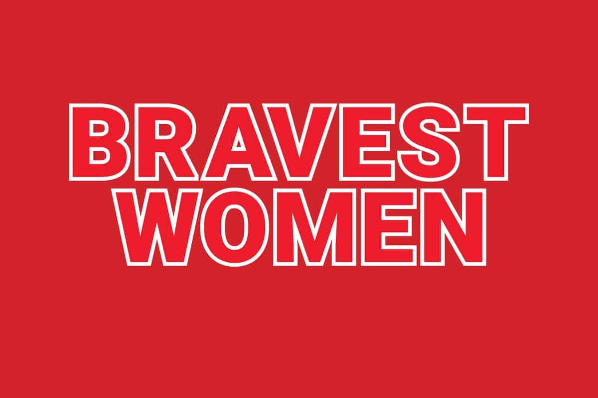 bravest-women